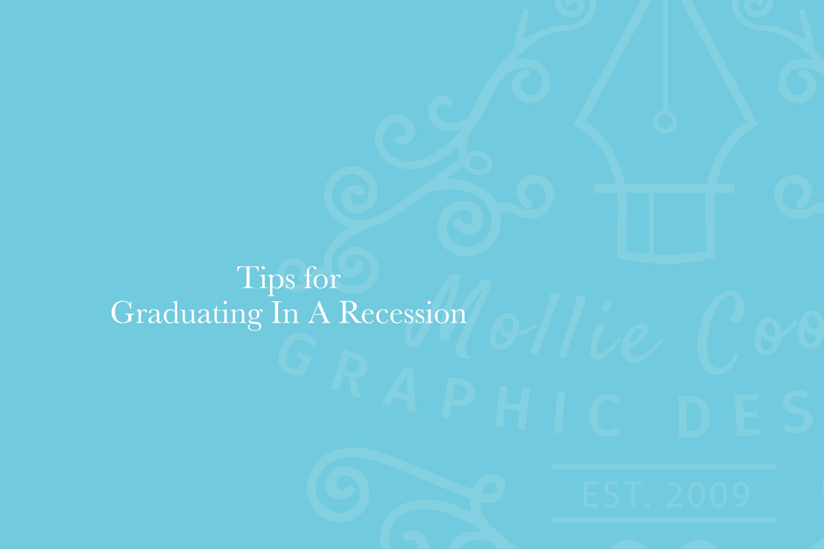 2020 MC Creative Blog - Tips for Graduating in a Recession