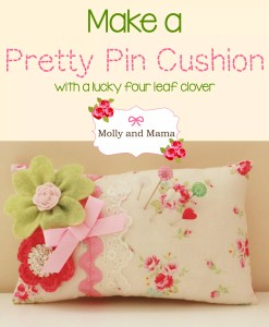 Make a Pretty Pin Cushion with a Lucky Four-Leaf Clover
