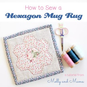 Sew a Hexagon Mug Rug