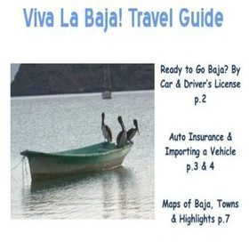 38 Page Free Travel Guide to the Baja California Peninsula.