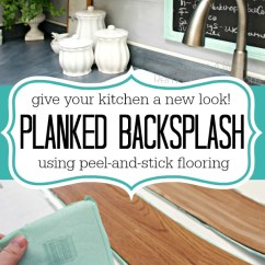 Inexpensive Backsplashes For Kitchens Kitchen Storage Rack Backsplash Idea Faux Plank Wall Mom 4 Real Give Your A Whole New Look Use Peel And Stick Flooring To Make