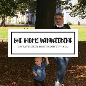 Bad Mom Outfit + Sans Online Shoptegoed winnen!