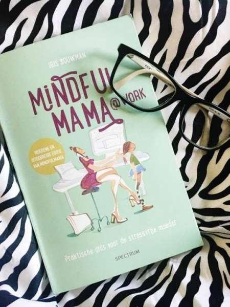 Mindfulmama @ work | Boek recensie