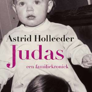 Melanie | Judas door Astrid Holleeder