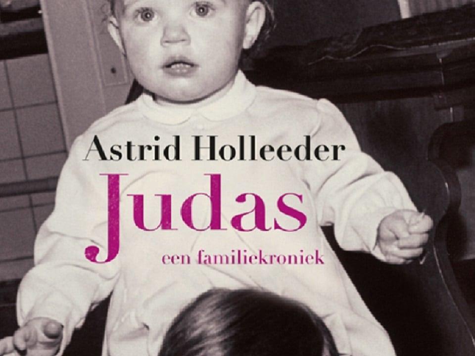 boek Judas Astrid Holleeder