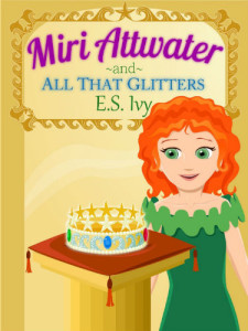 Best Books for Girls Miri Attwater and All That Glitters 375x500