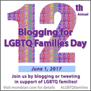 Blogging for LGBTQ Families Day 2017