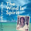 The Wind is Spirit