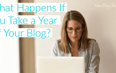 What Happens If You Take a Year off Your Blog?