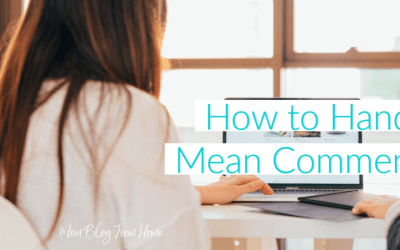 How to Handle Mean Comments