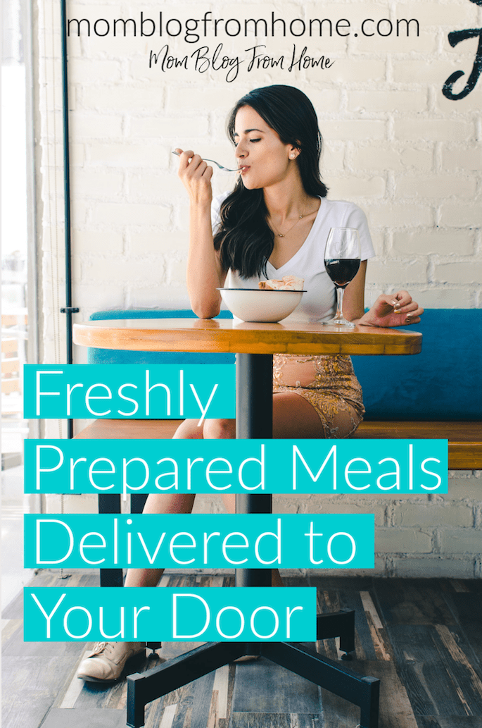 Freshly Prepared Meals Delivered to Your Door - Mom Blog From Home
