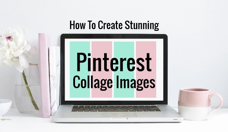 How To Create Stunning Pinterest Collage Images For Free In A Jiffy