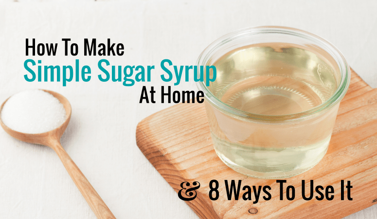 how to make simple sugar syrup