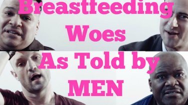 breastfeeding woes as told by men world breastfeeding week