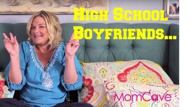 High School Boyfriends MomCave