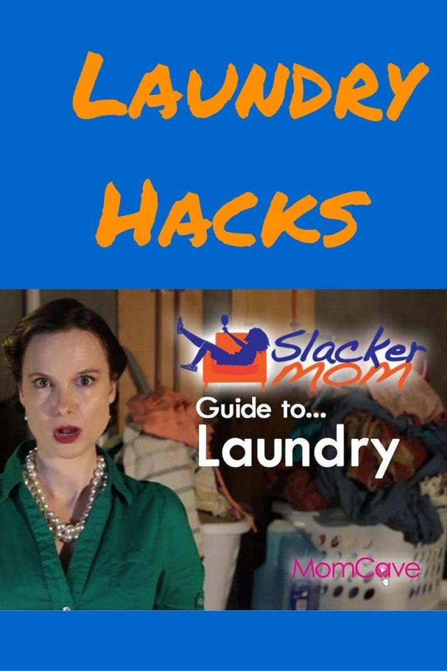laundry hacks slacker mom's guide to laundry momcave