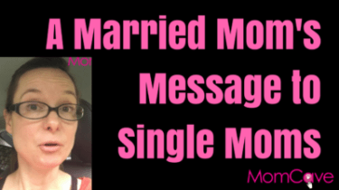 Being a Single Mom is Hard. A married mom's message to single moms.