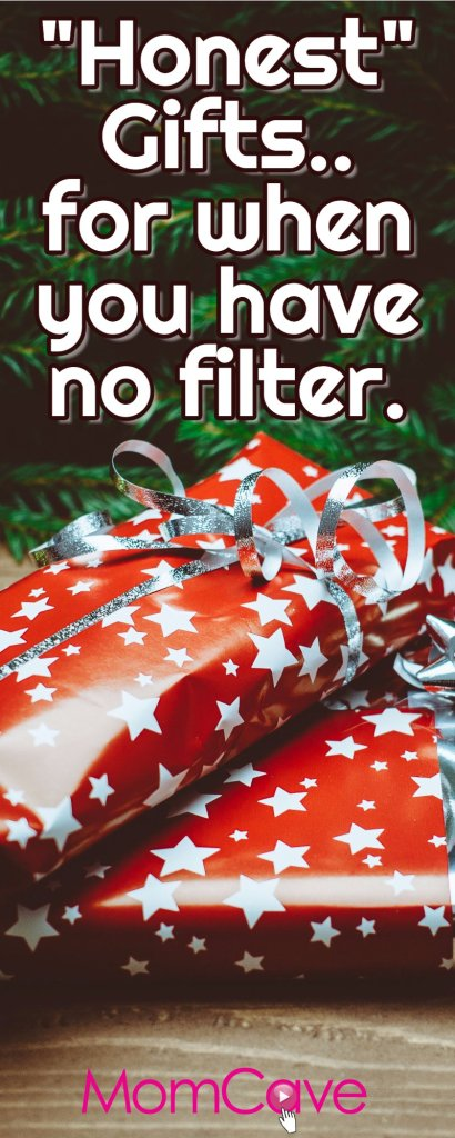 Honest Gifts No BS Holiday Gift Ideas from MomCave