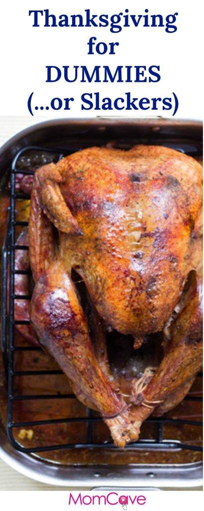 Thanksgiving for Dummies or Slackers MomCaveTV