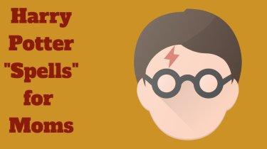 Harry Potter Spells for Moms