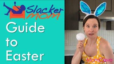Slacker Mom's Guide to Easter Easter Parenting Hacks MomCave Omaha Steaks