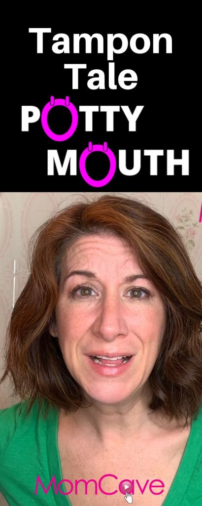 tampon tale momcave potty mouth