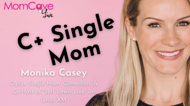 Monika Casey blonde smiling with text reading C+ single mom