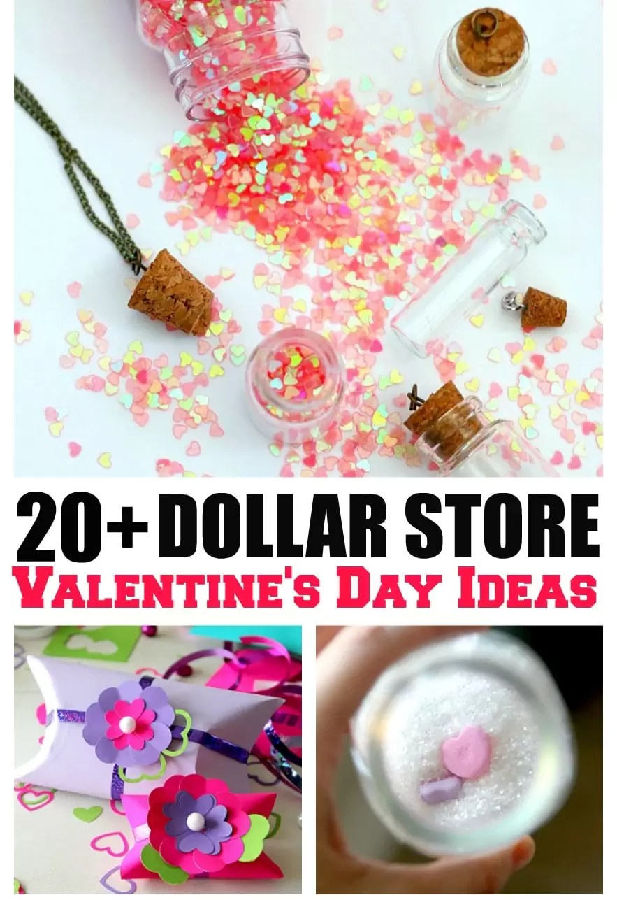 20 AWESOME Dollar Store Valentines Ideas