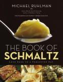Book-of-Schmaltz-Michael-Ruhlman-Cover
