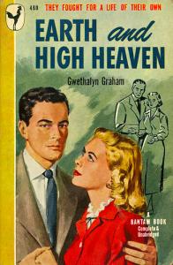 Earth and High Heaven Gwethalyn Graham