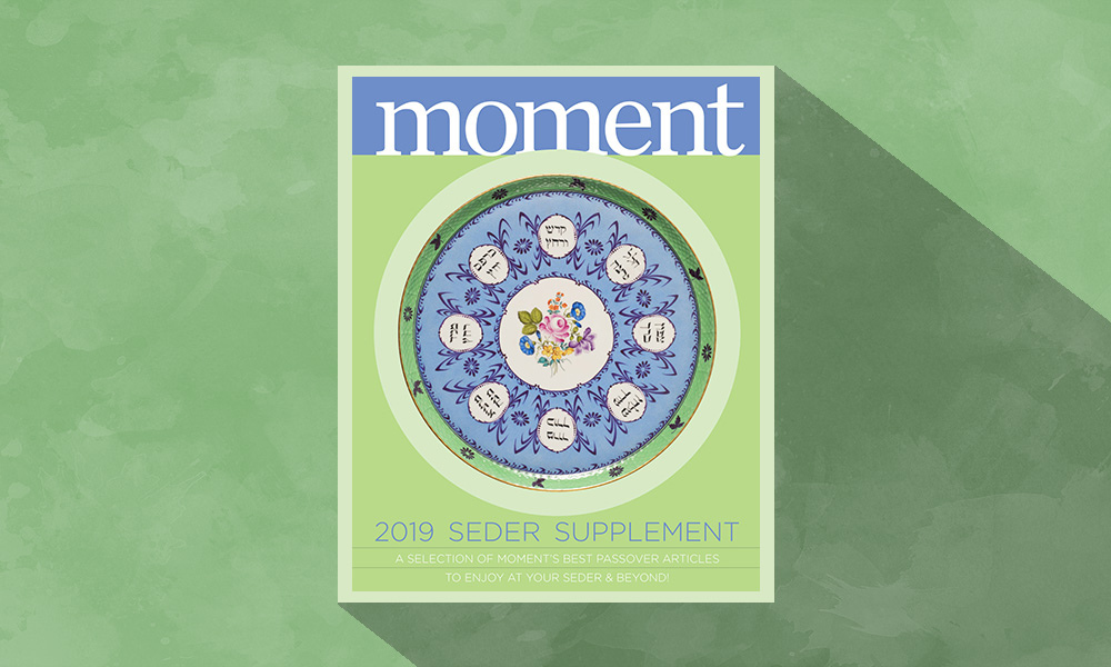 Moment's Passover seder supplement