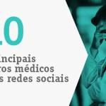 10 principais erros médicos nas redes sociais