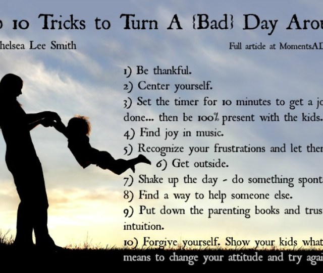 Tips For Mothers To Turn A Bad Day Around