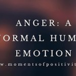 Anger: A normal Human Emotion