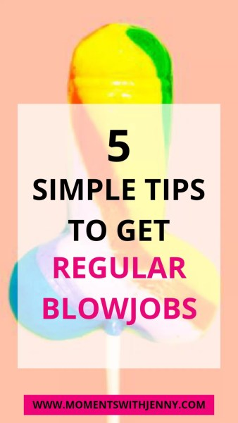 How to get regular blowjobs