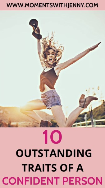 10 outstanding traits of a confident person