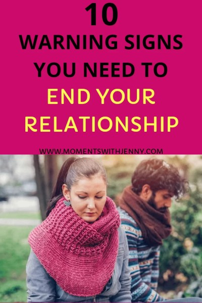 Signs you need to end your relationship