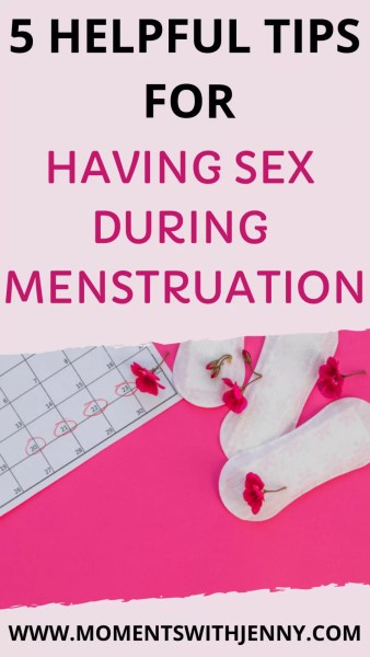 5 helpful tips for having sex during menstruation