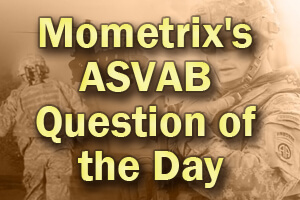 Mometrix's ASVAB Mechanical Comprehension Question of the Day