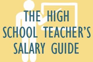High School Teacher's Salary Guide