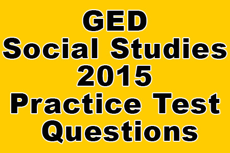 GED Social Studies Practice Test Updated 2019