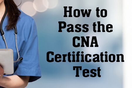 How to Pass the CNA Certification Test - Mometrix Blog