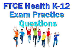 FTCE Health K-12 Exam Practice Questions