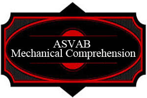 ASVAB Mechanical Comprehension – Study Pack