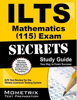 ILTS Mathematics 115 Practice Questions Study Guide