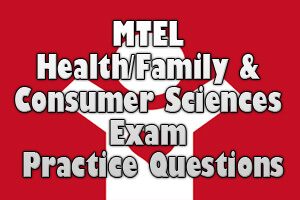 MTEL Health/Family and Consumer Sciences Exam Practice Questions