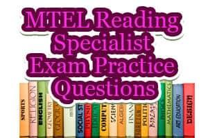 MTEL Reading Specialist Exam Practice Questions