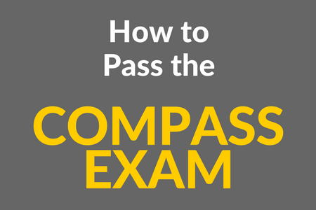 How to Pass the Compass Exam