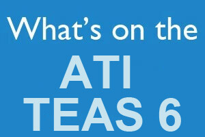 What's on the ATI TEAS 6