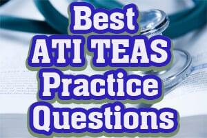 Best ATI TEAS Practice Questions